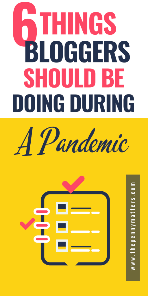 6 things bloggers need to focus on during a pandemic