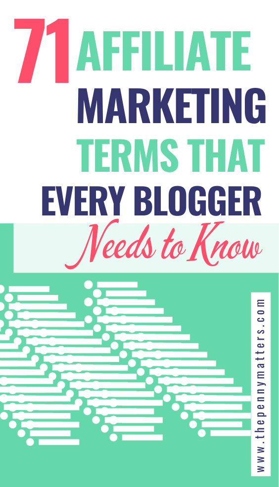 71 Most Common Affiliate Marketing Terms (Glossary) Every Blogger Needs to Know