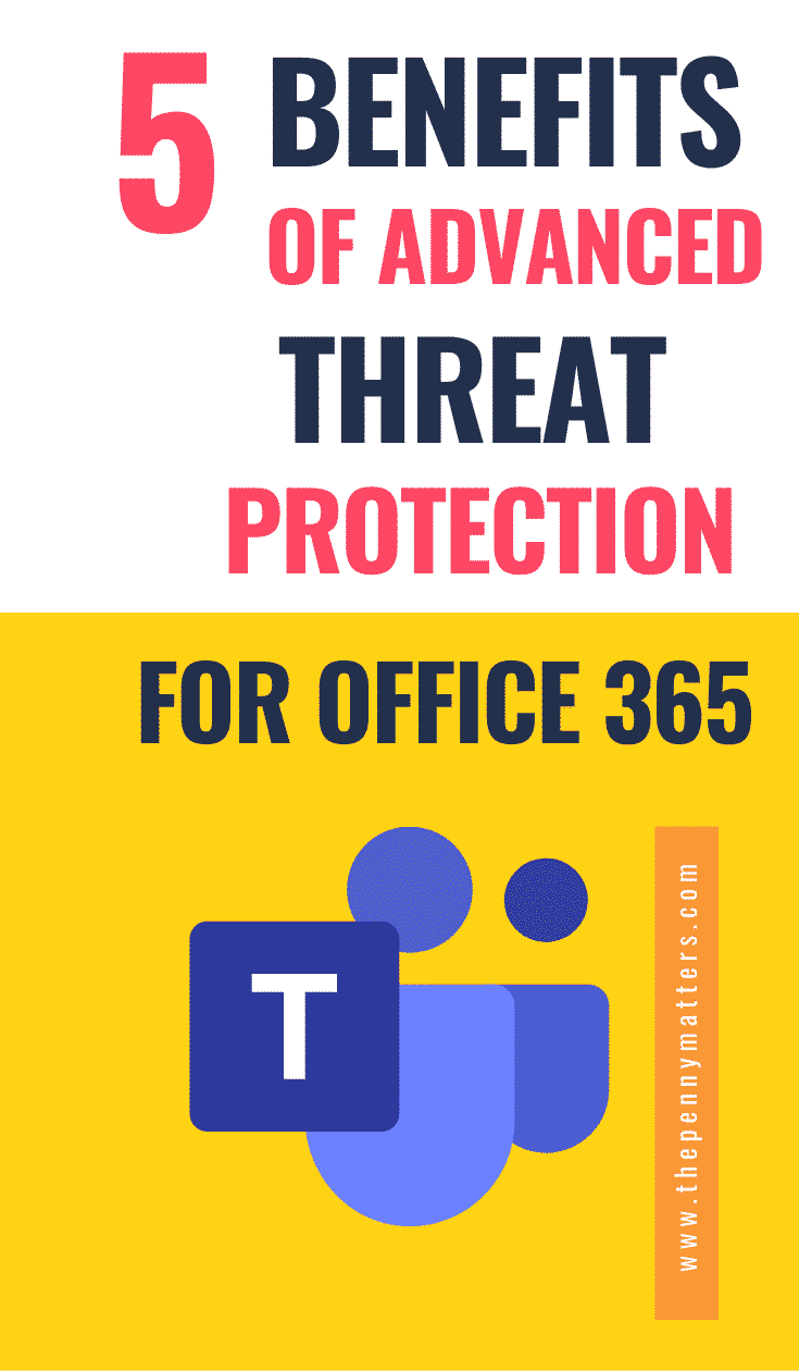 Office 365 Needs Advanced Threat Protection