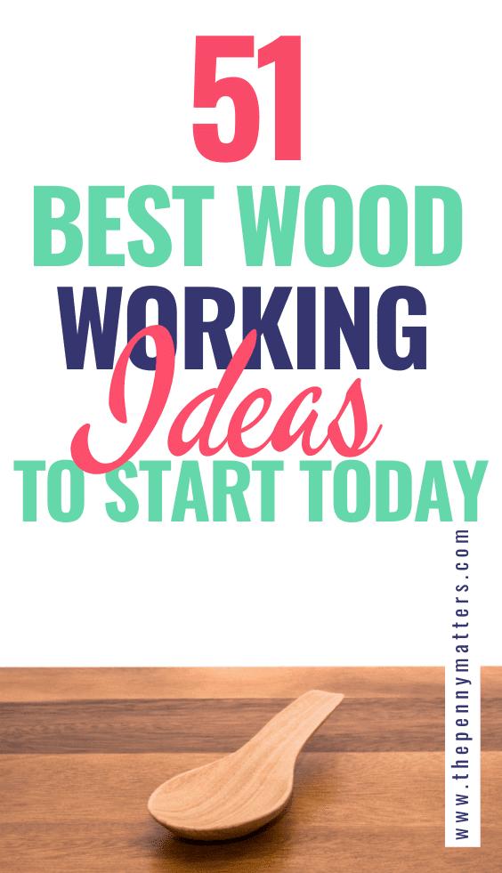 51 Best Woodworking Business Ideas