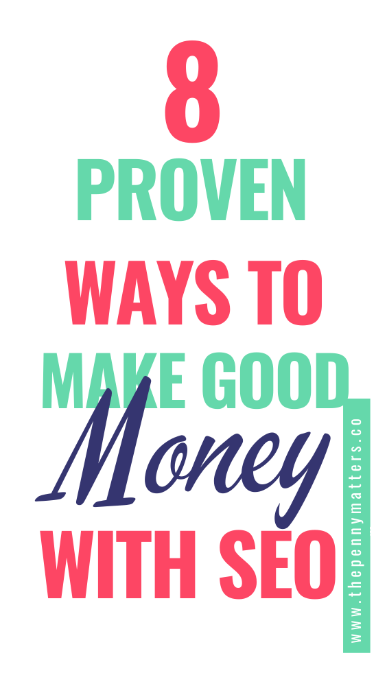 How to Make Money With SEO in 8 Proven Ways